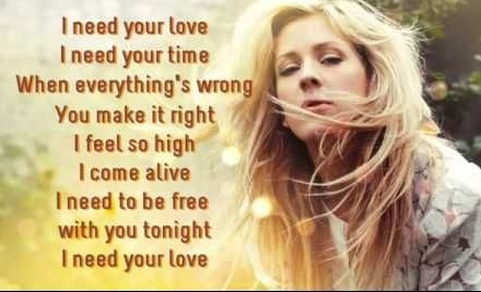 "Ellie Goulding Lyrics ""I Need Your Love""(with Calvin Harris),"