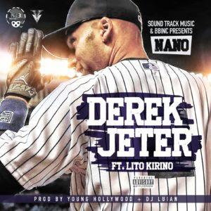 Nano La Difrencia Ft Lito Kirino – Derek Jeterp