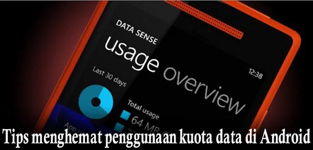 Tips menghemat penggunaan data di android