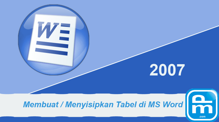 membuat tabel di microsoft word 2007