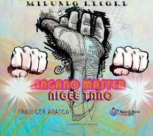 Download Mp3 | Singano Master - Nigee Tano (Singeli)