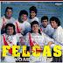 LOS FELCAS - NO ME QUIERES - 1994 ( RESUBIDO )