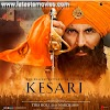 Kesari movie Cast, story, Overview. Akshay Kumar movie Kesari