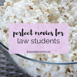 top blog posts of 2017 #4 - perfect movies for law students | brazenandbrunette.com