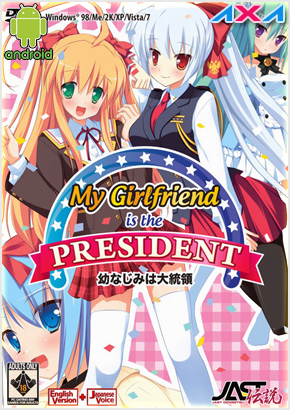 My Girlfriend is the President (Eroge) [Español] [Android] [+18] MEGA-MEDIAFIRE