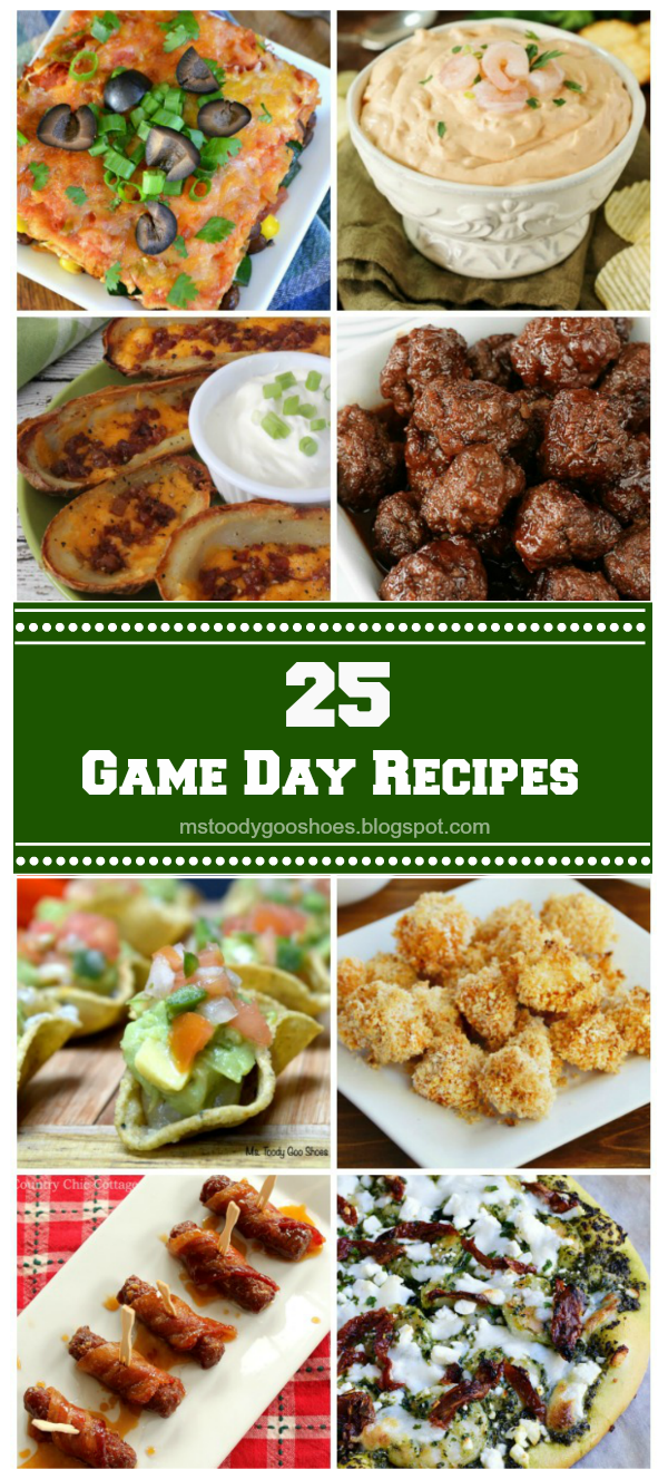 25 Game Day Recipes | Ms. Toody Goo Shoes