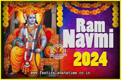 2024 Ram Navami Pooja Date & Time, 2024 Ram Navami Calendar