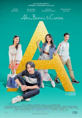 Trailer Film 'A' Aku, Benci dan Cinta 2017