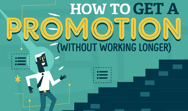 How to Get a Promotion (Without Working Longer)