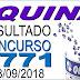 Resultado da Quina concurso 4771 (08/09/2018) ACUMULOU!!!