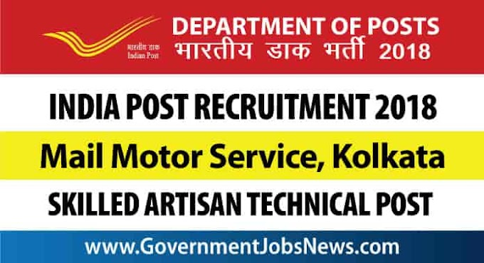 India Post Recruitment 2018 Mail Motor Service - Skilled ArtisanTechnical Post (19 Post)