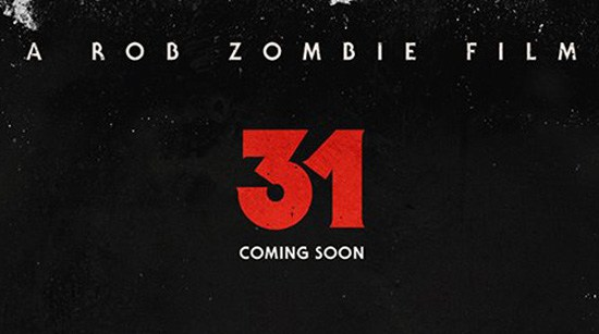 a very plain poster for Rob Zombie's 31