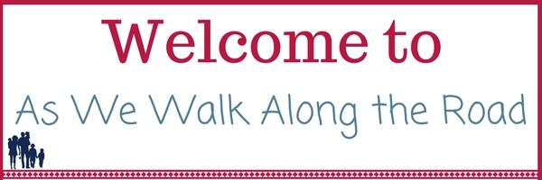 As We Walk Along the Road homeschool blog
