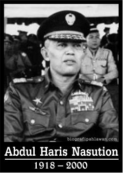 Biografi Abdul Haris Nasution  Pahlawan Nasional dari