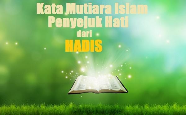 kata mutiara islam penyejuk hati dari hadis