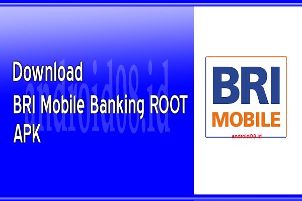 Download BRI Mobile Banking Root APK