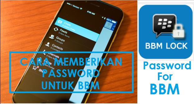 Cara Mengunci Aplikasi BBM dengan Password di Android