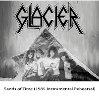 Glacier - Sands of Time (1985 instrumental rehearsal)