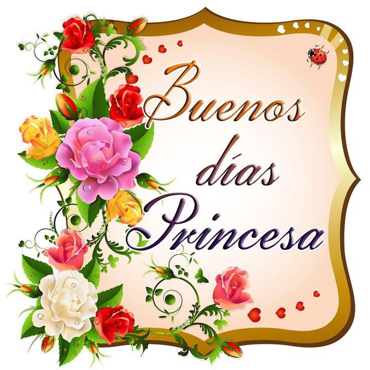 Buenos Dias Princesa Imagenes Y Postales De Amor
