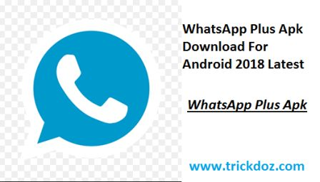 WhatsApp Plus Apk 2018 For Android