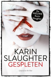 Karin Slaughter, Gespleten, HarperCollinsHolland