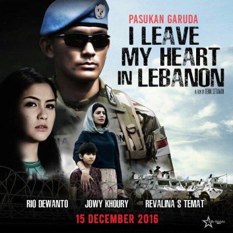 Film Pasukan Garuda: I Leave My Heart In Lebanon (2016)