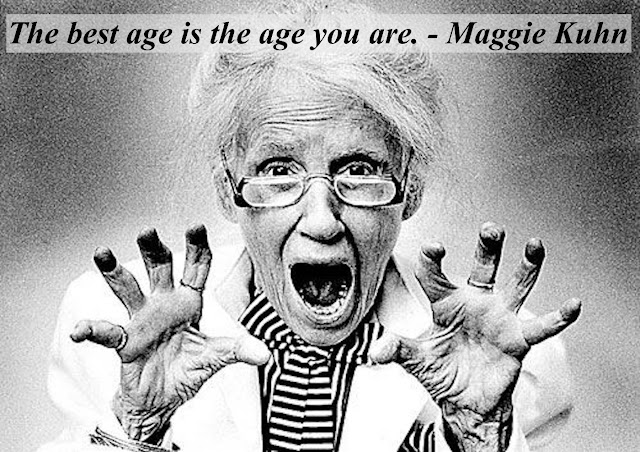 Maggie Kuhn, founder of the Grey Panthers. Making funny faces and Panther claws. The best age is the age you are. - Maggie Kuhn