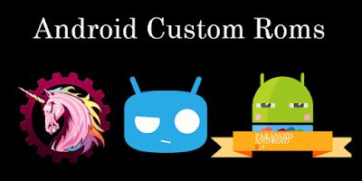 Best Custom ROMs for Android 2017