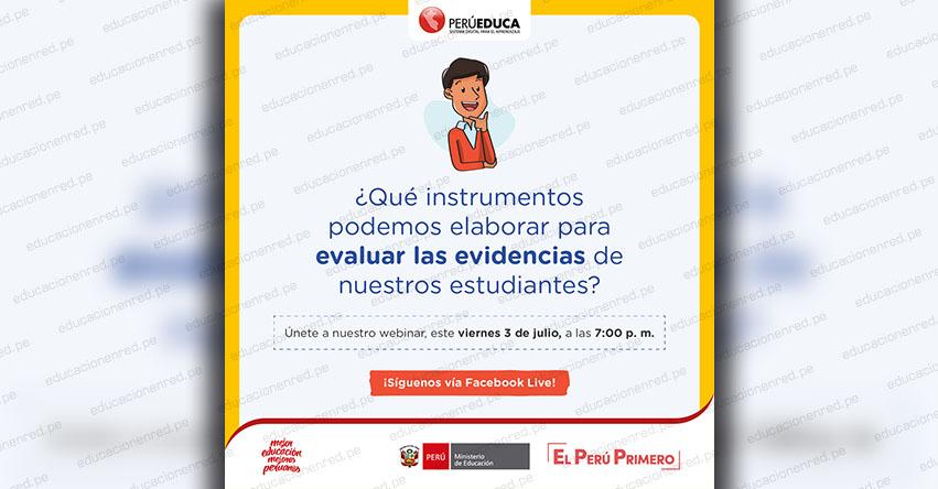 MINEDU: Conoce los instrumentos que puedes elaborar para evaluar las evidencias de los estudiantes [EN VIVO 3 JULIO]