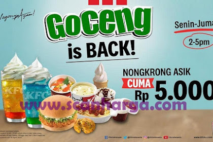 Promo KFC GOCENG is BACK! 1 Maret - 30 April 2019