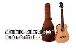 AD mini OP Guitar Clasick Buatan Cort terbaru
