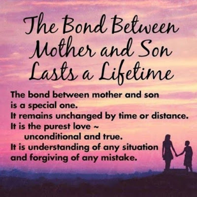 Love Quotes for Mother from Son: the bond between mother and son lasts a lifetime.