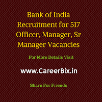 Bank of India Recruitment for 517 Officer, Manager, Sr Manager Vacancies