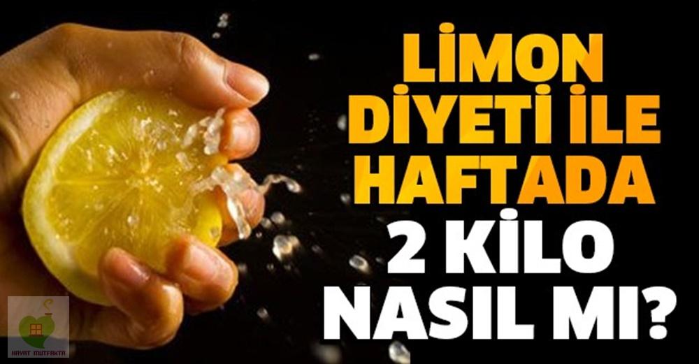 Limon diyeti yaparak haftada 2 kilo verebilirsiniz.