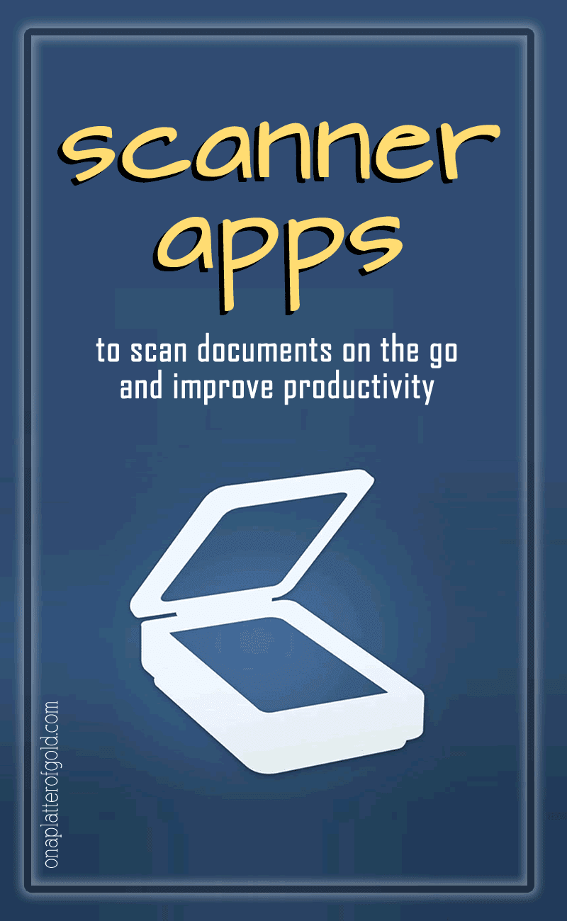 Best Scanner Apps To Convert Your Documents To Digital Files