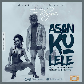 Tee Rhyme - Asankulele Prod. by Qhola Beat  Mixed by P Qwayz