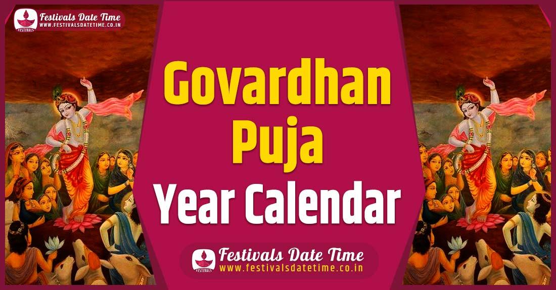 Govardhan Puja Year Calendar, Govardhan Puja Festival Schedule