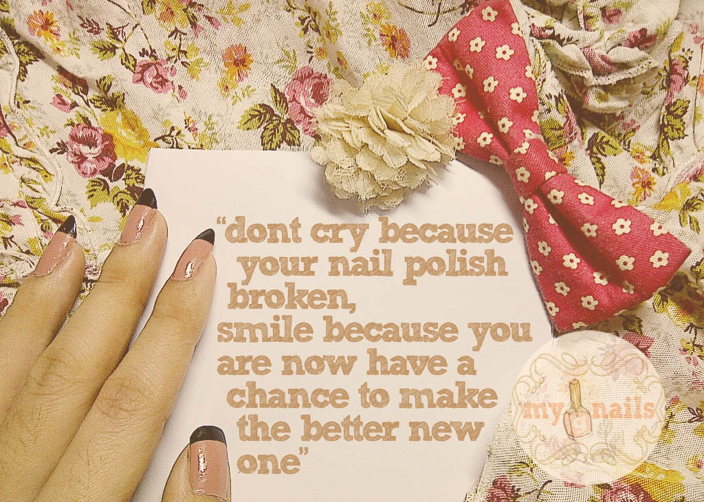 Manicure Quotes And Sayings: Mayang's Nails ♥: My Nails' Quotes