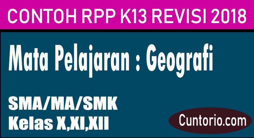 Contoh RPP K13 Geografi Revisi 2018 SMA / MA / SMK