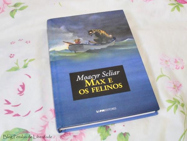 Resenha, livro, Max-e-os-felinos, Moacyr-Scliar, editora-lepm, diferença-edição-bolso-e-capa-dura, fotos, opinião, a-vida-de-pi
