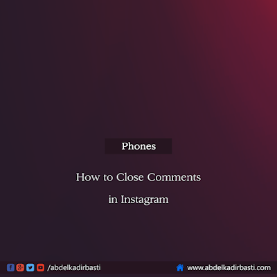 How to Close Comments in Instagram