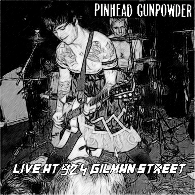 music ruined my life: Pinhead Gunpowder (Green Day, Crimpmpshrine): Live