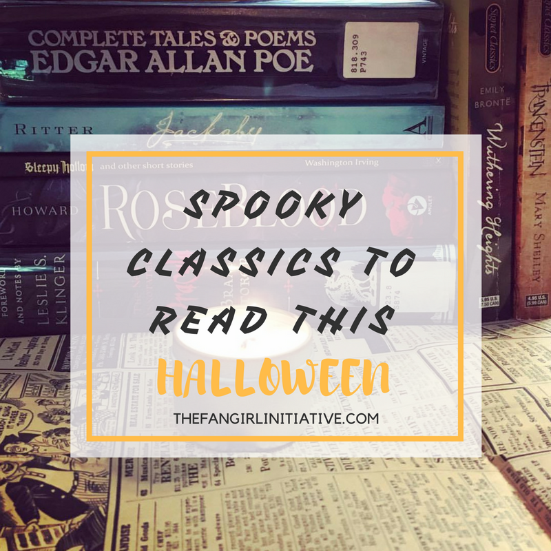 c6851386a321 Spooky Classics to Read This Halloween ~ The Fangirl Initiative