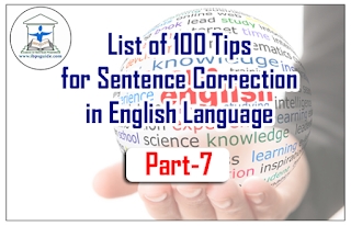 List of 100 Tips for Sentence Correction in English Language | Part-7