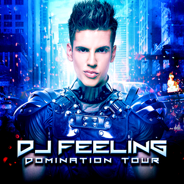 DJ FEELING - DOMINATION TOUR