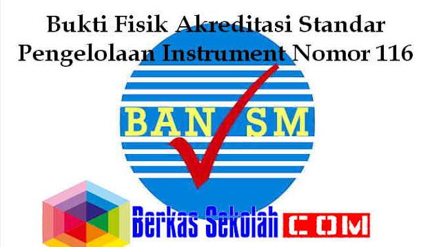 Download Bukti Fisik Akreditasi Standar Pengelolaan Instrument Nomor 116