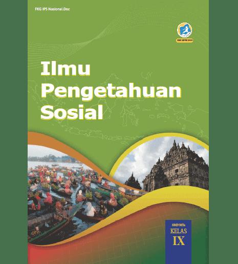 Buku Siswa IPS Kelas IX (9) SMP MTs Revisi 2018 Kurikulum 2013