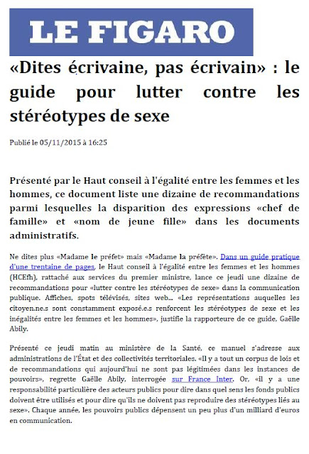 http://www.lefigaro.fr/actualite-france/2015/11/05/01016-20151105ARTFIG00248-dites-ecrivaine-pas-ecrivain-le-guide-pour-lutter-contre-les-stereotypes-de-sexe.php