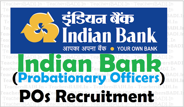Indian Bank,POs,Probationary Officers Recruitment