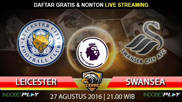 Prediksi Leicester vs Swansea 27 Agustus 2016 (Liga Inggris)